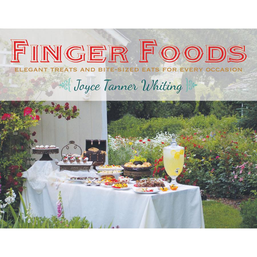 Finger Foods Joyce Whiting on Seagull Book Store Utah